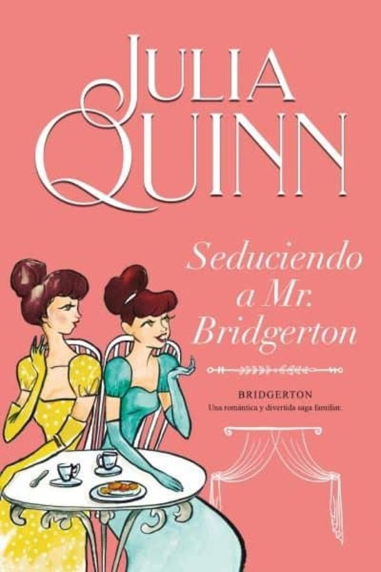 Seduciendo A Mr. Bridgerton