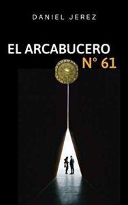 El arcabucero nº 61