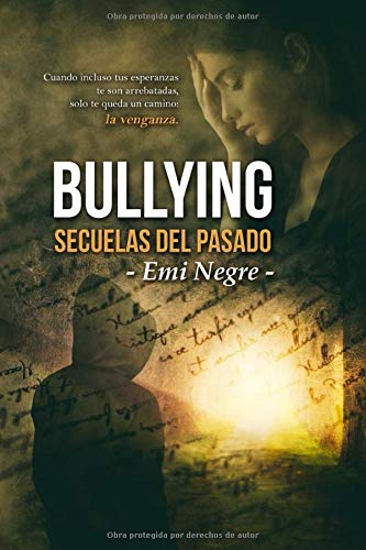 Bullying. Secuelas del pasado